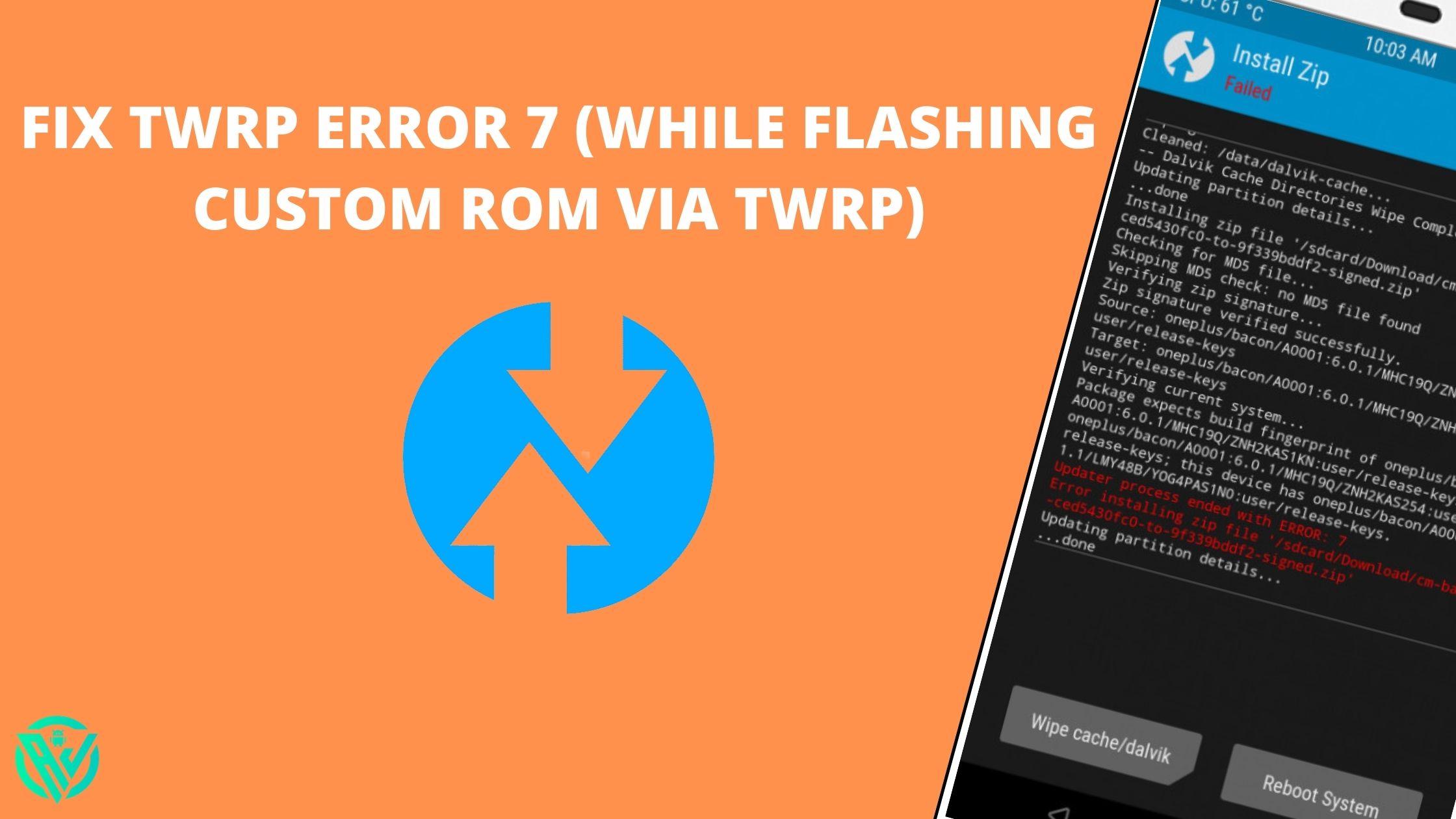 fix twrp error 7