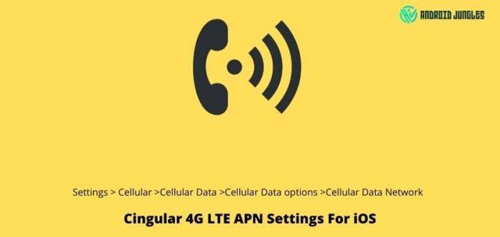 Cingular 4G LTE APN Settings For iOS